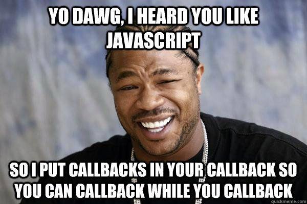 Callback Hell meme